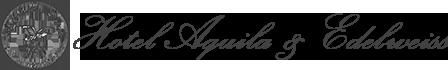 Hotel Aquila & Edelweiss